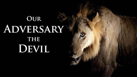 A fierce looking lion crouched as if to pounce surrounded by a black background with the words Our Adversary the Devil